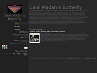 Canil Canil Madame Butterfly